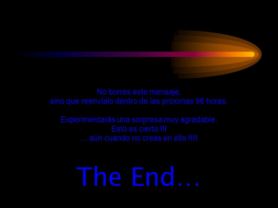 The End… No borres este mensaje,