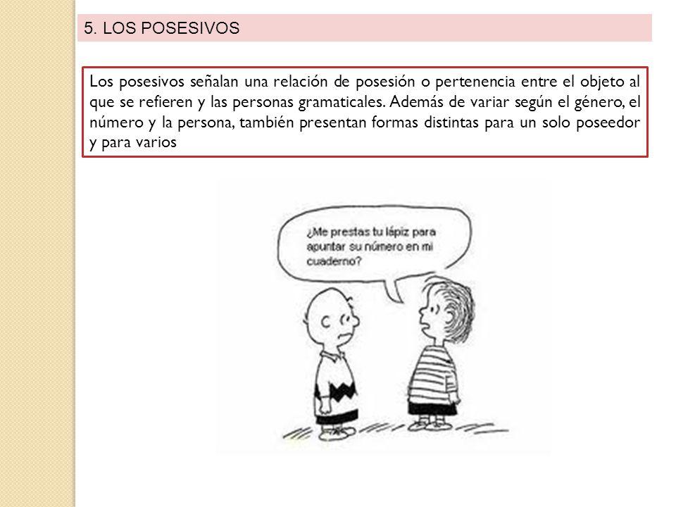5. LOS POSESIVOS