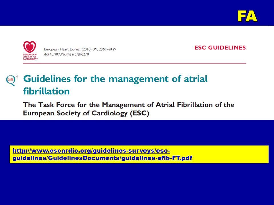 FA http://www.escardio.org/guidelines-surveys/esc-guidelines/GuidelinesDocuments/guidelines-afib-FT.pdf.