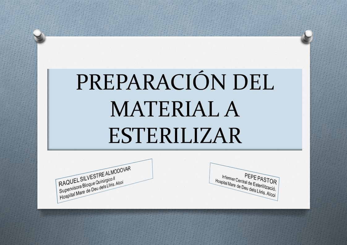 PREPARACIÓN DEL MATERIAL A ESTERILIZAR