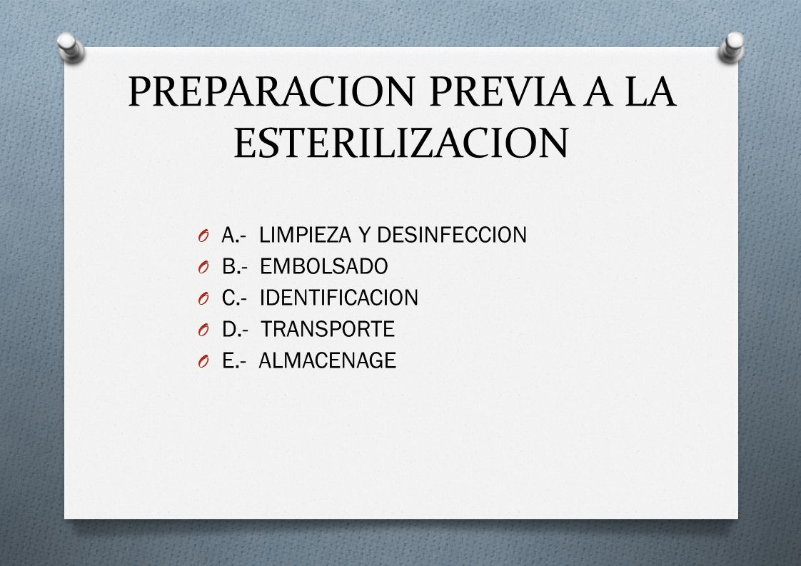 PREPARACION PREVIA A LA ESTERILIZACION