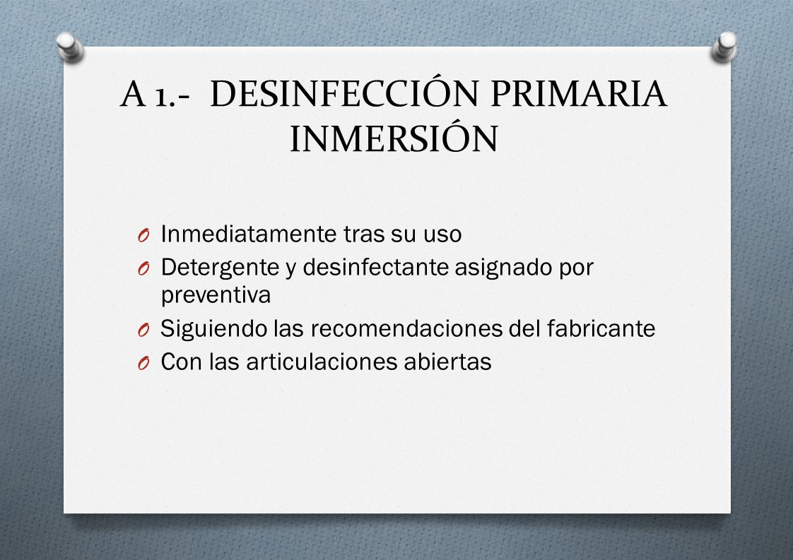 A 1.- DESINFECCIÓN PRIMARIA INMERSIÓN