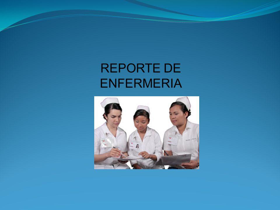 REPORTE DE ENFERMERIA
