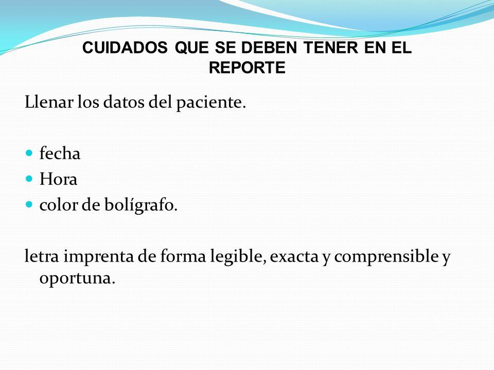 CUIDADOS QUE SE DEBEN TENER EN EL REPORTE