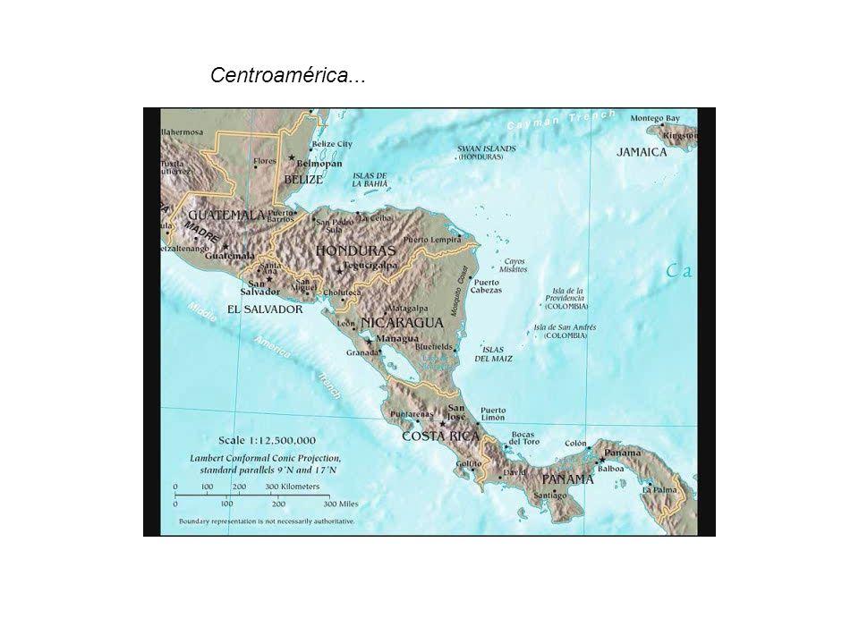 Centroamérica...