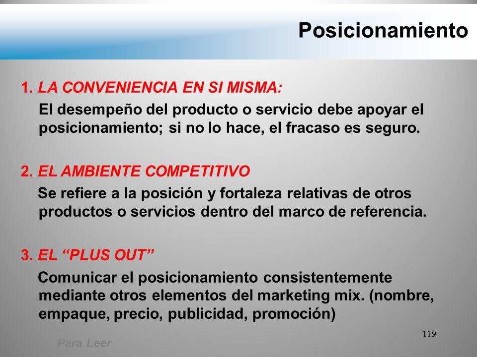 Posicionamiento 1. LA CONVENIENCIA EN SI MISMA: