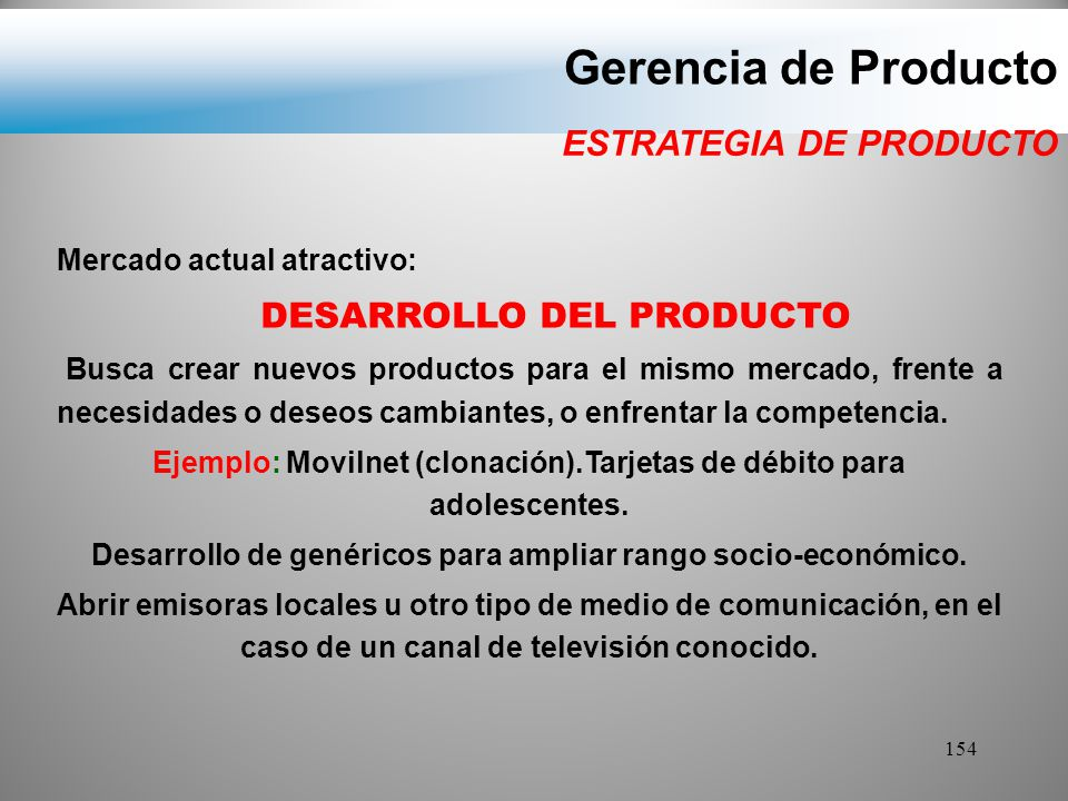Gerencia de Producto ESTRATEGIA DE PRODUCTO DESARROLLO DEL PRODUCTO