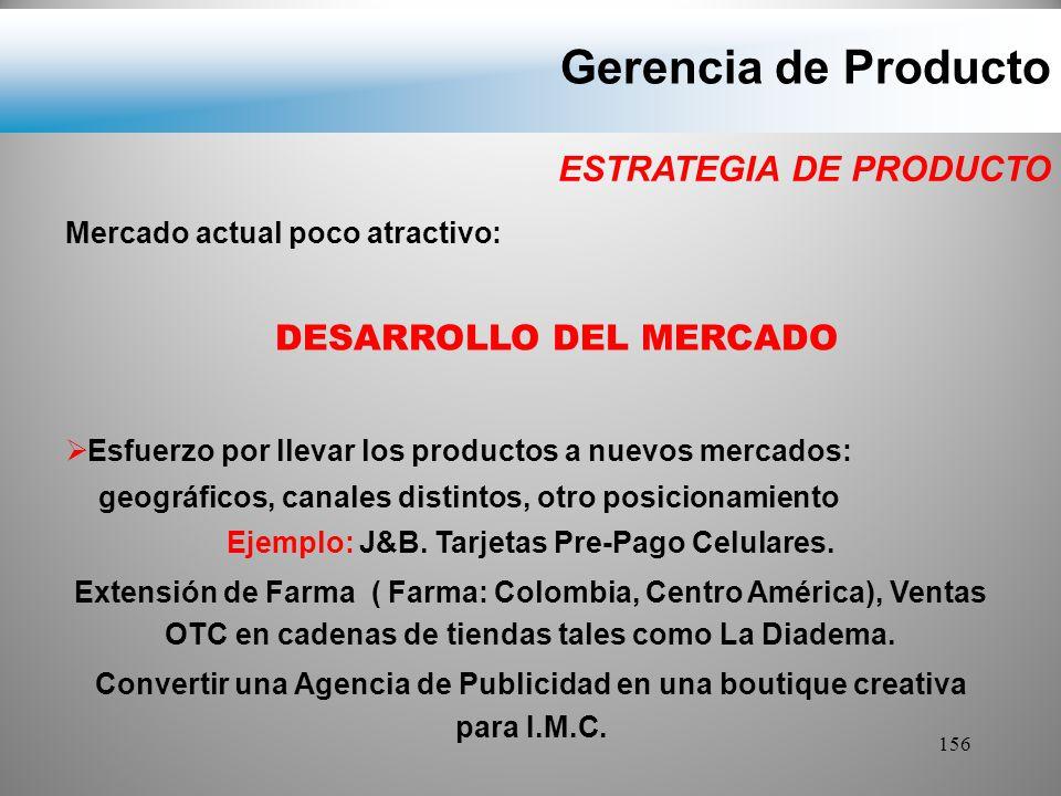DESARROLLO DEL MERCADO Ejemplo: J&B. Tarjetas Pre-Pago Celulares.