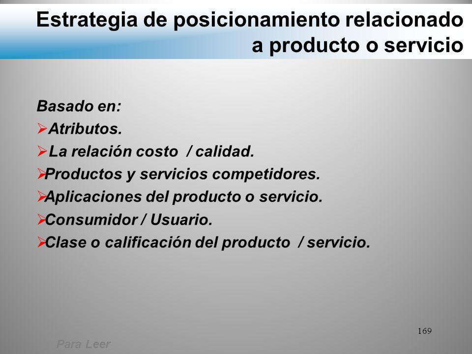 Estrategia de posicionamiento relacionado a producto o servicio