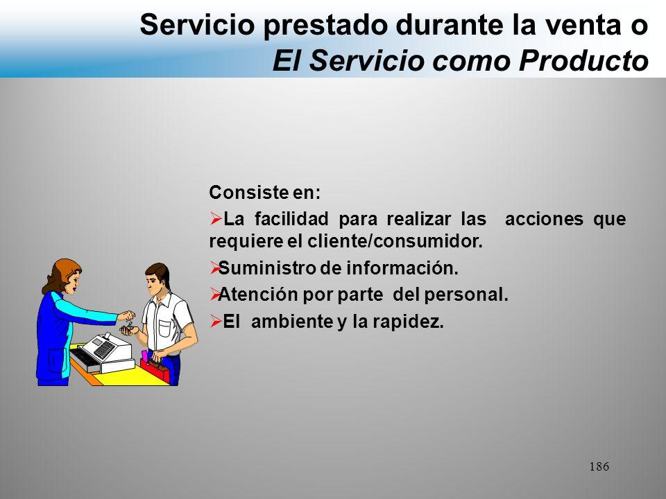 Servicio prestado durante la venta o El Servicio como Producto