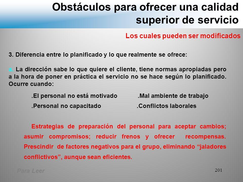 Obstáculos para ofrecer una calidad superior de servicio
