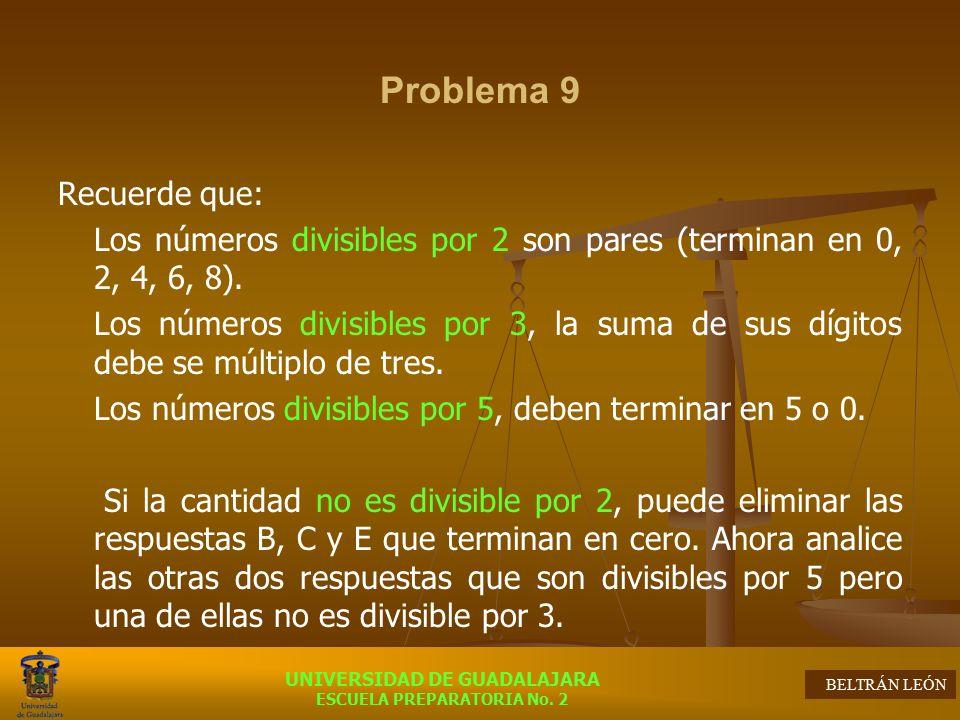 Problema 9 Recuerde que: