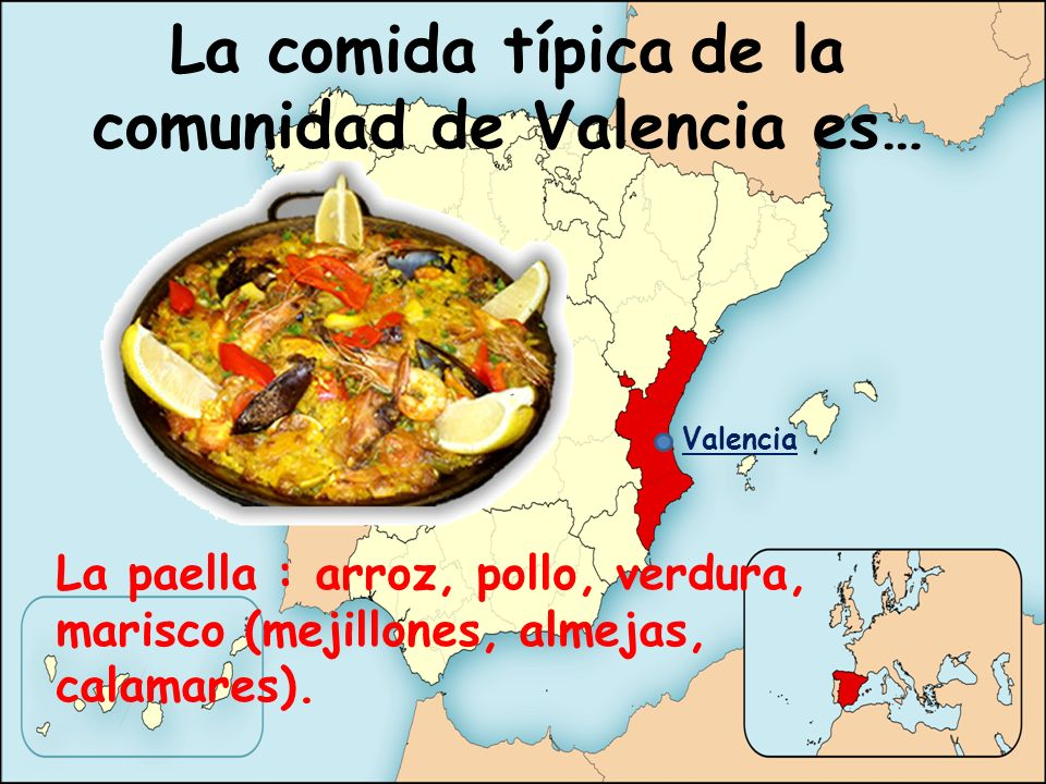 La comida típica de la comunidad de Valencia es…