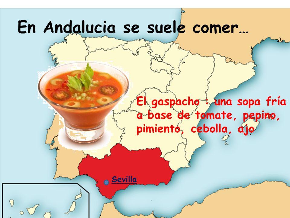 En Andalucia se suele comer…