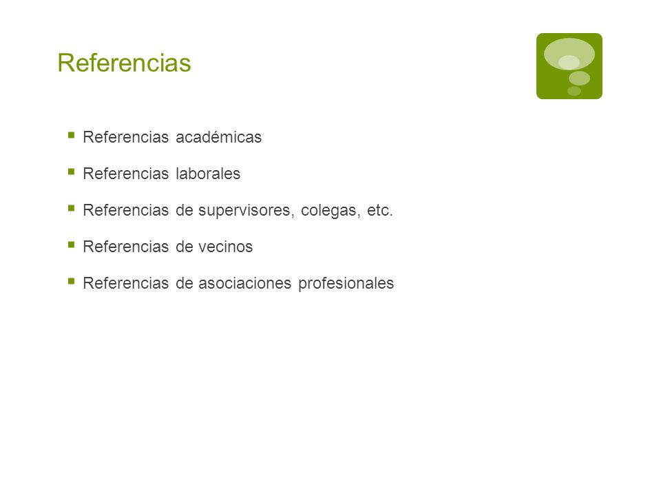 Referencias Referencias académicas Referencias laborales