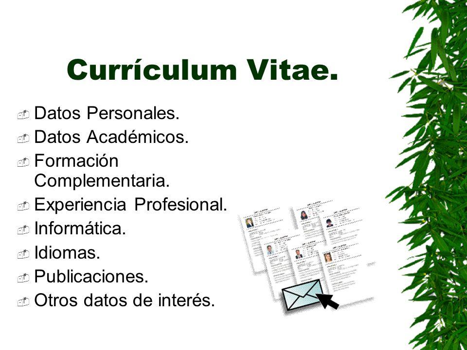 Currículum Vitae. Datos Personales. Datos Académicos.