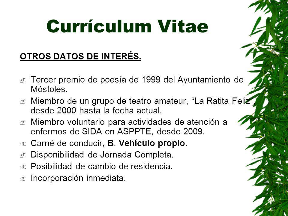Currículum Vitae OTROS DATOS DE INTERÉS.