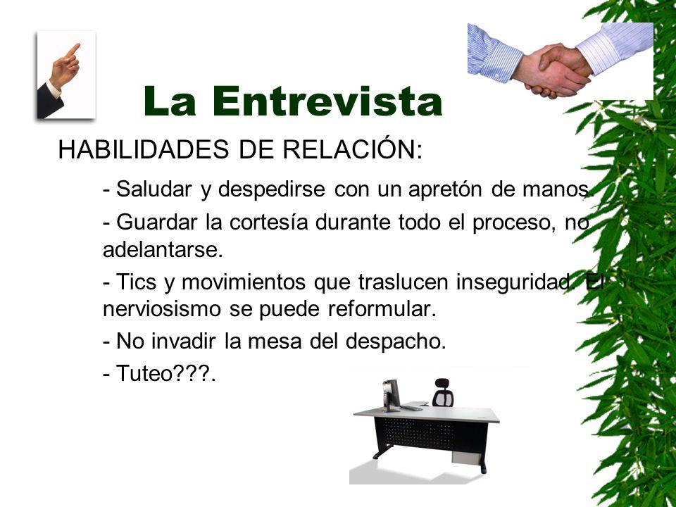 La Entrevista HABILIDADES DE RELACIÓN:
