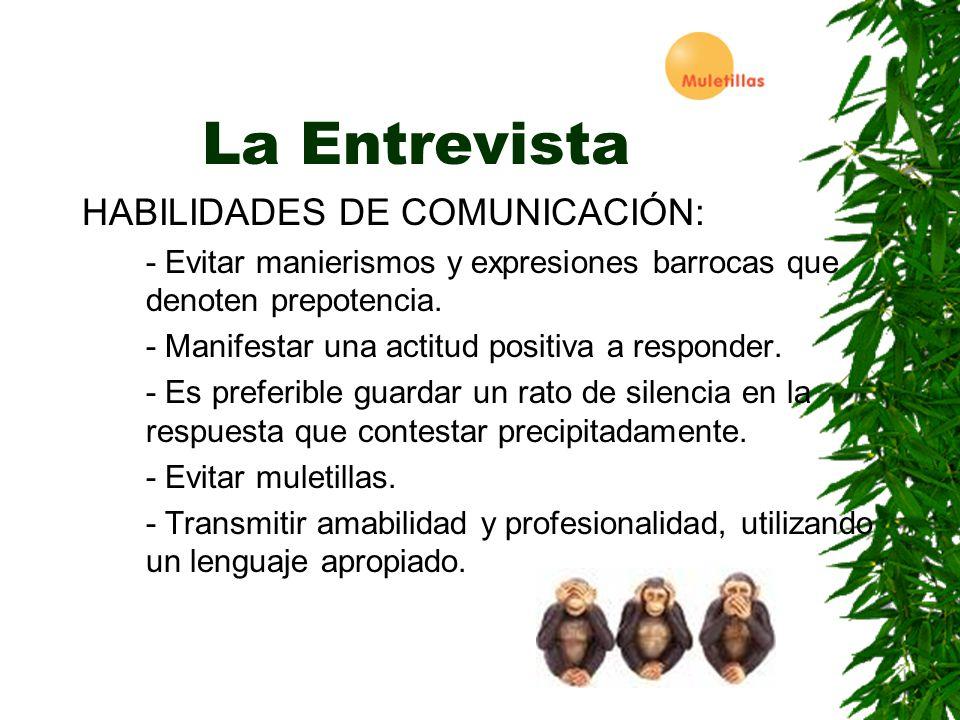 La Entrevista HABILIDADES DE COMUNICACIÓN: