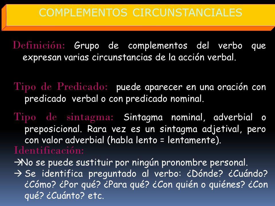 COMPLEMENTOS CIRCUNSTANCIALES