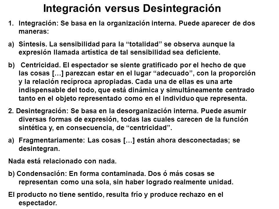 Integración versus Desintegración