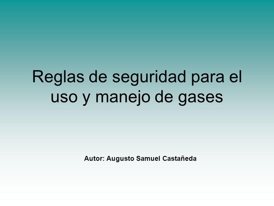 Reglas de seguridad para el uso y manejo de gases