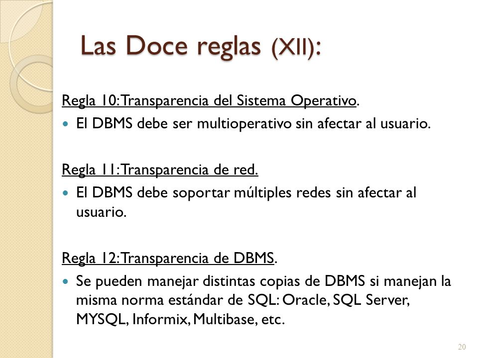 Las Doce reglas (XII): Regla 10: Transparencia del Sistema Operativo.