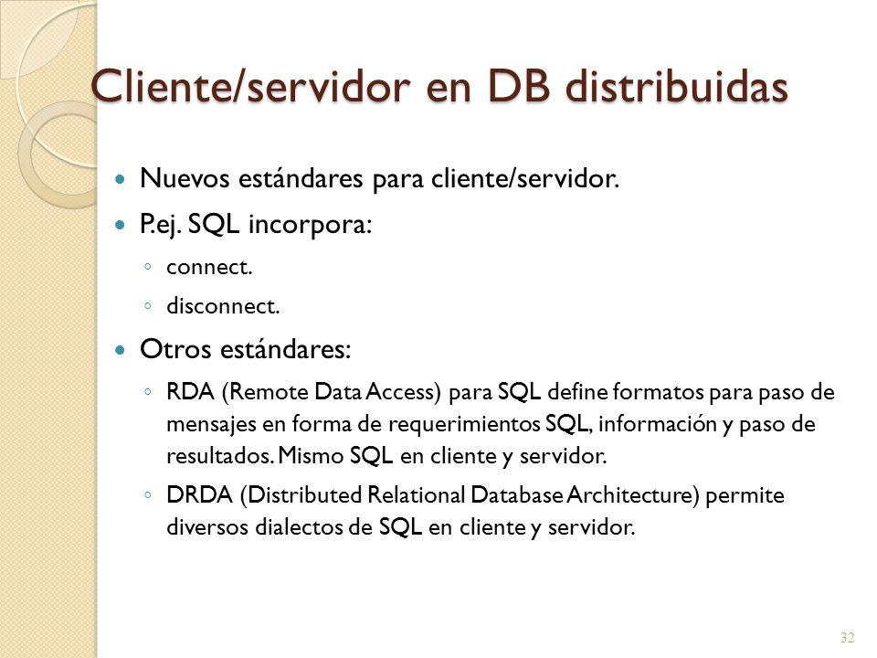 Cliente/servidor en DB distribuidas