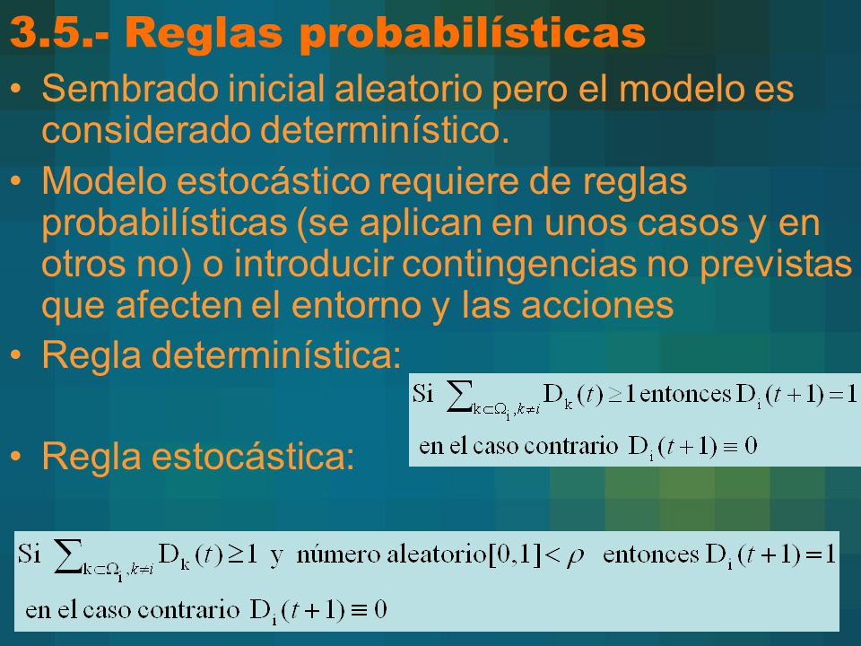 3.5.- Reglas probabilísticas