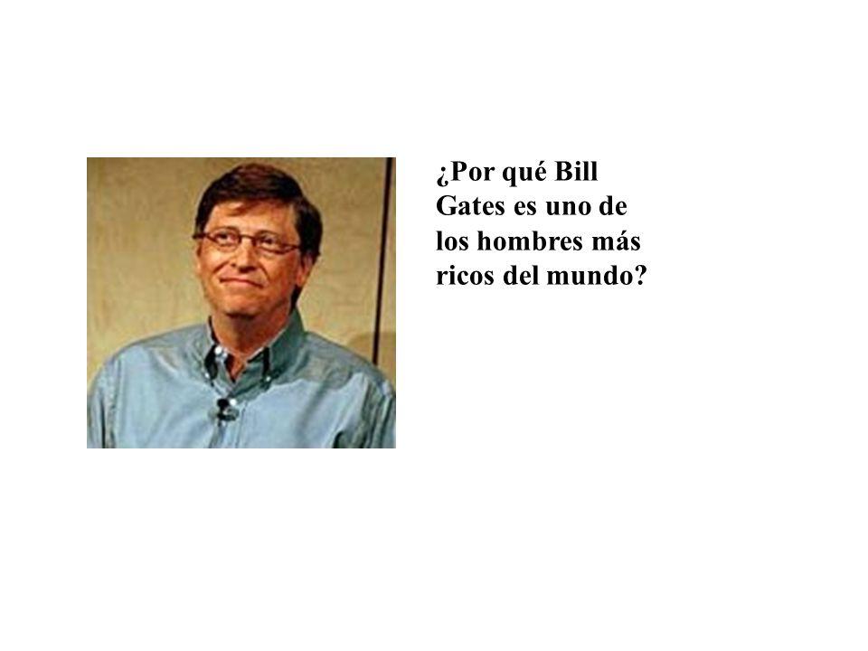 ¿Por qué Bill Gates es uno de los hombres más ricos del mundo