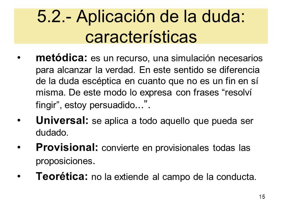 5.2.- Aplicación de la duda: características