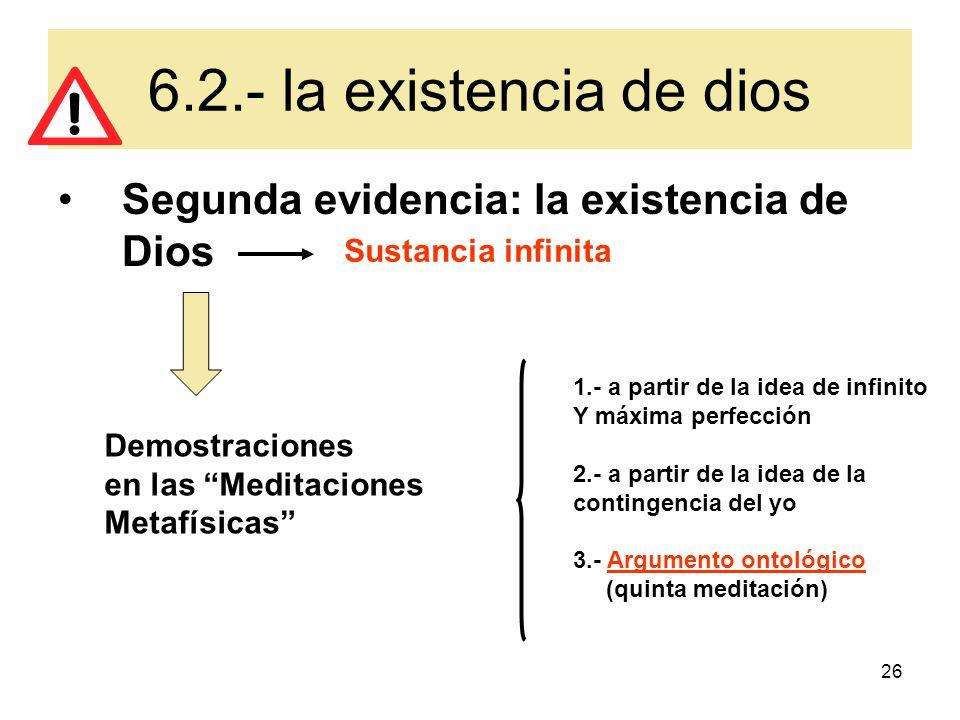 6.2.- la existencia de dios Segunda evidencia: la existencia de Dios