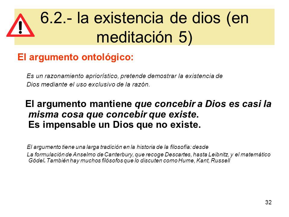 6.2.- la existencia de dios (en meditación 5)