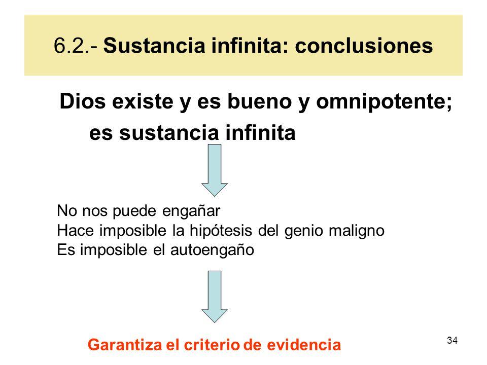 6.2.- Sustancia infinita: conclusiones
