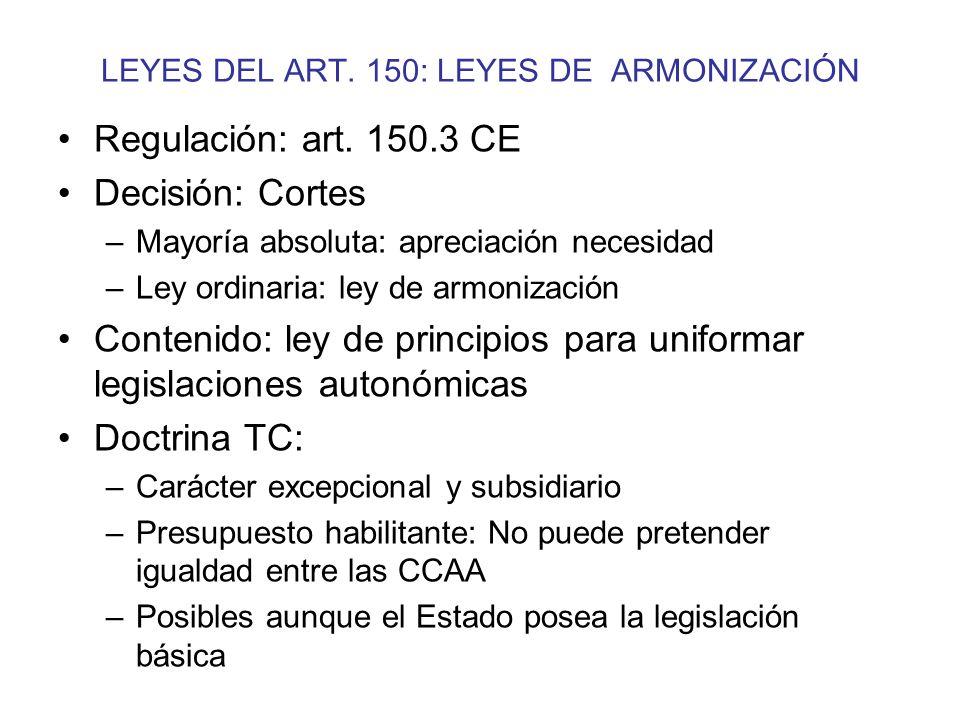LEYES DEL ART. 150: LEYES DE ARMONIZACIÓN