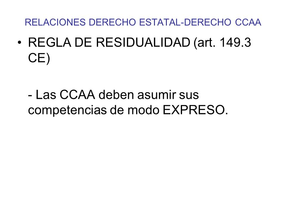 RELACIONES DERECHO ESTATAL-DERECHO CCAA