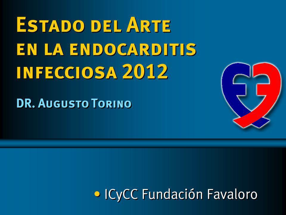 Estado del Arte en la endocarditis infecciosa 2012