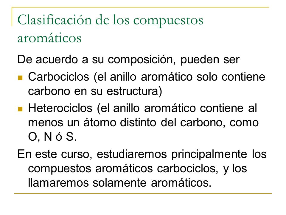 Clasificación de los compuestos aromáticos