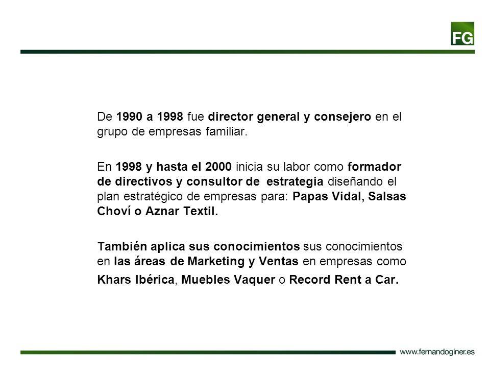 De 1990 a 1998 fue director general y consejero en el grupo de empresas familiar.