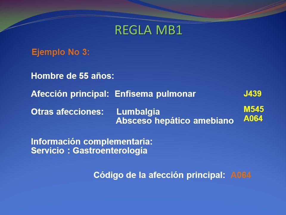 REGLA MB1 Ejemplo No 3: