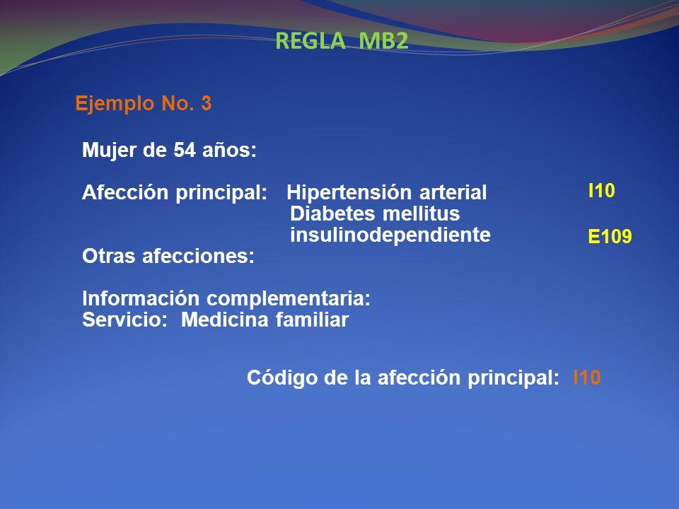 REGLA MB2 Ejemplo No. 3.