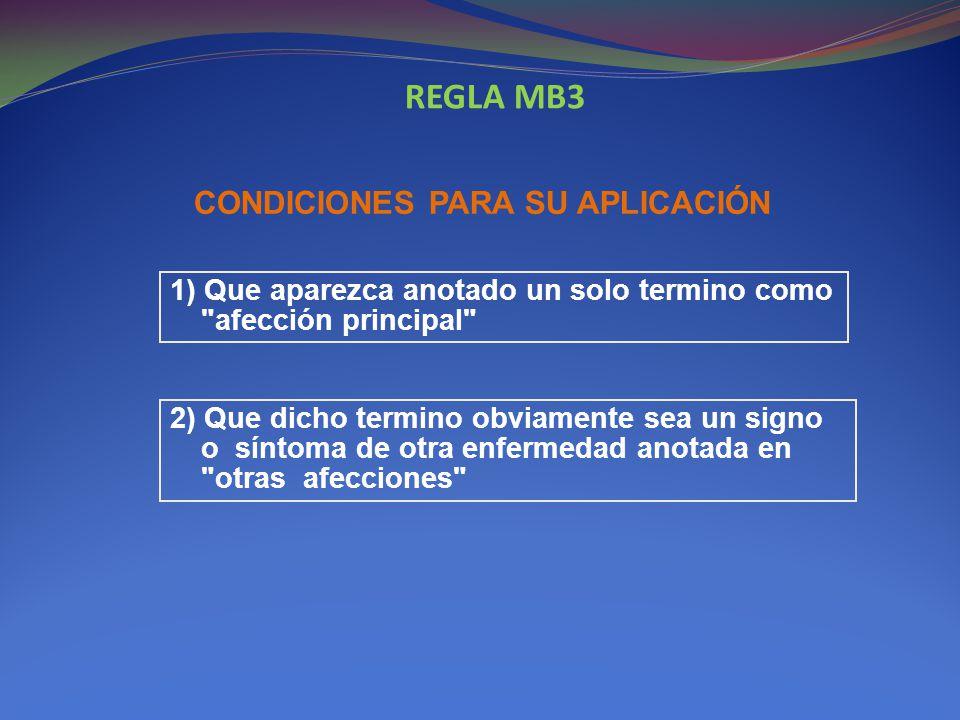 REGLA MB3 CONDICIONES PARA SU APLICACIÓN