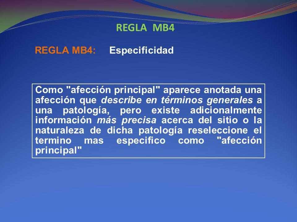 REGLA MB4 REGLA MB4: Especificidad