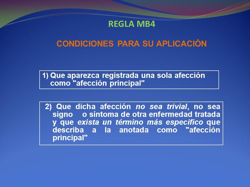 REGLA MB4 CONDICIONES PARA SU APLICACIÓN