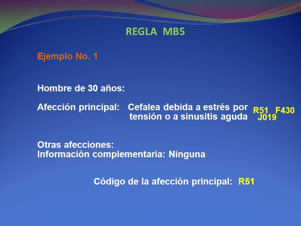 REGLA MB5 Ejemplo No. 1.