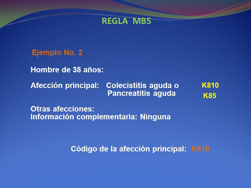 REGLA MB5 Ejemplo No. 2.