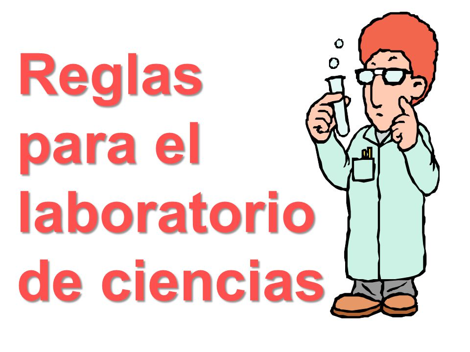Reglas para el laboratorio de ciencias