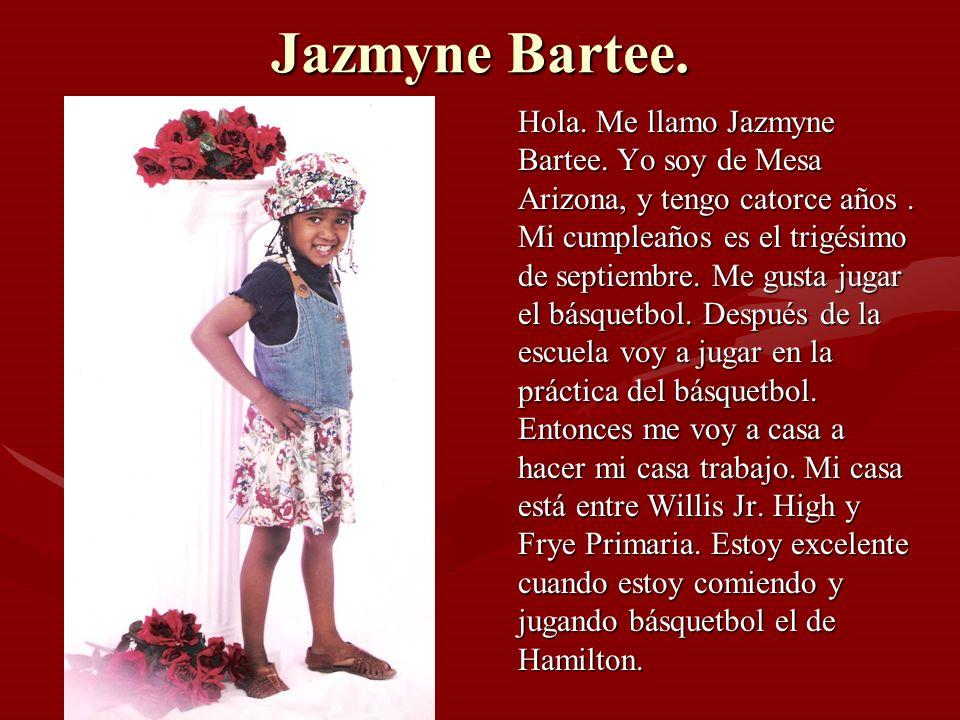Jazmyne Bartee.