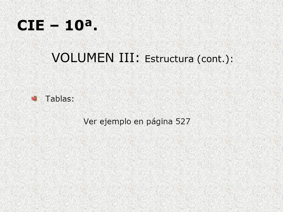 VOLUMEN III: Estructura (cont.):
