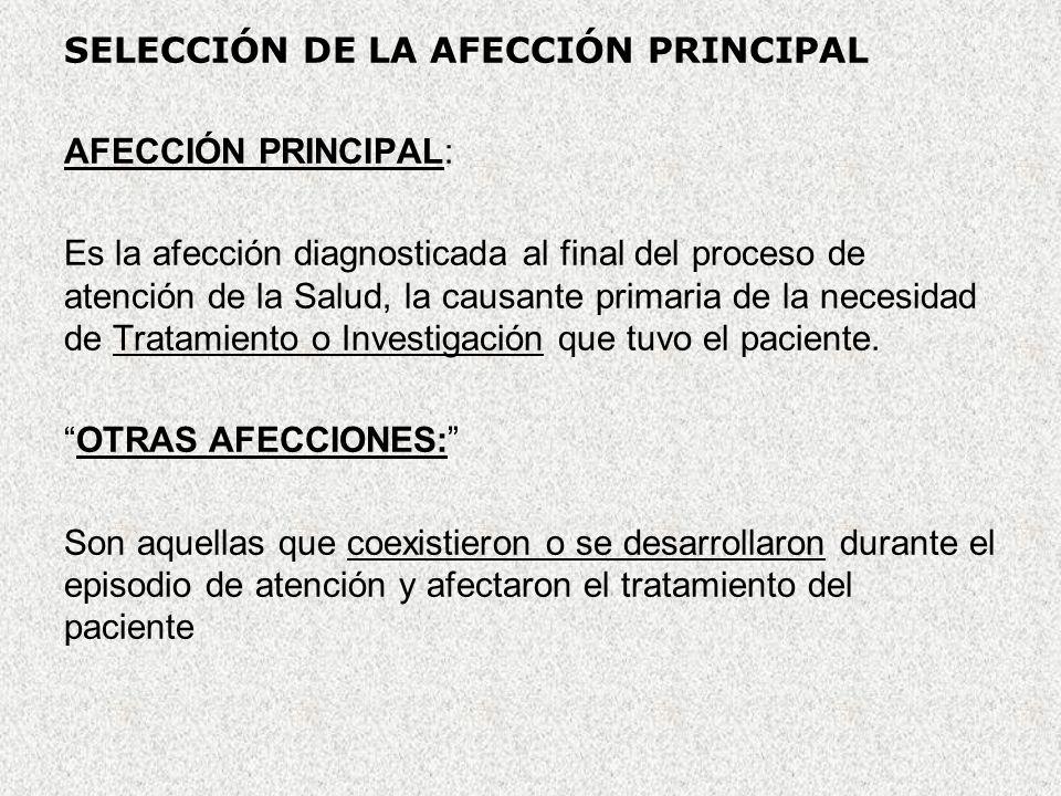 SELECCIÓN DE LA AFECCIÓN PRINCIPAL